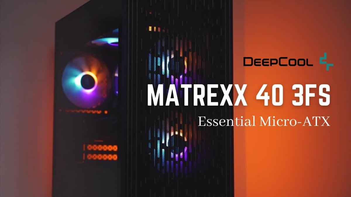 Review Deepcool Matrexx 40 01